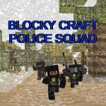 Blocky Craft Police Squad