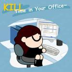 Kill Time In Your Office