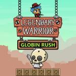 Legendary Warrior: Globin Rush
