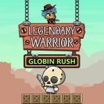 Legendary Warrior: Globin Rush