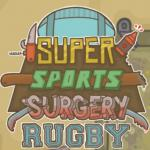 Super Sports Surgery Rugby
