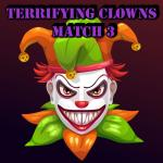 Terrifying Clowns Match 3